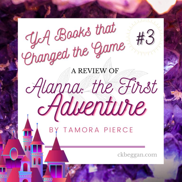 Alanna: the First Adventure (Pierce) Review