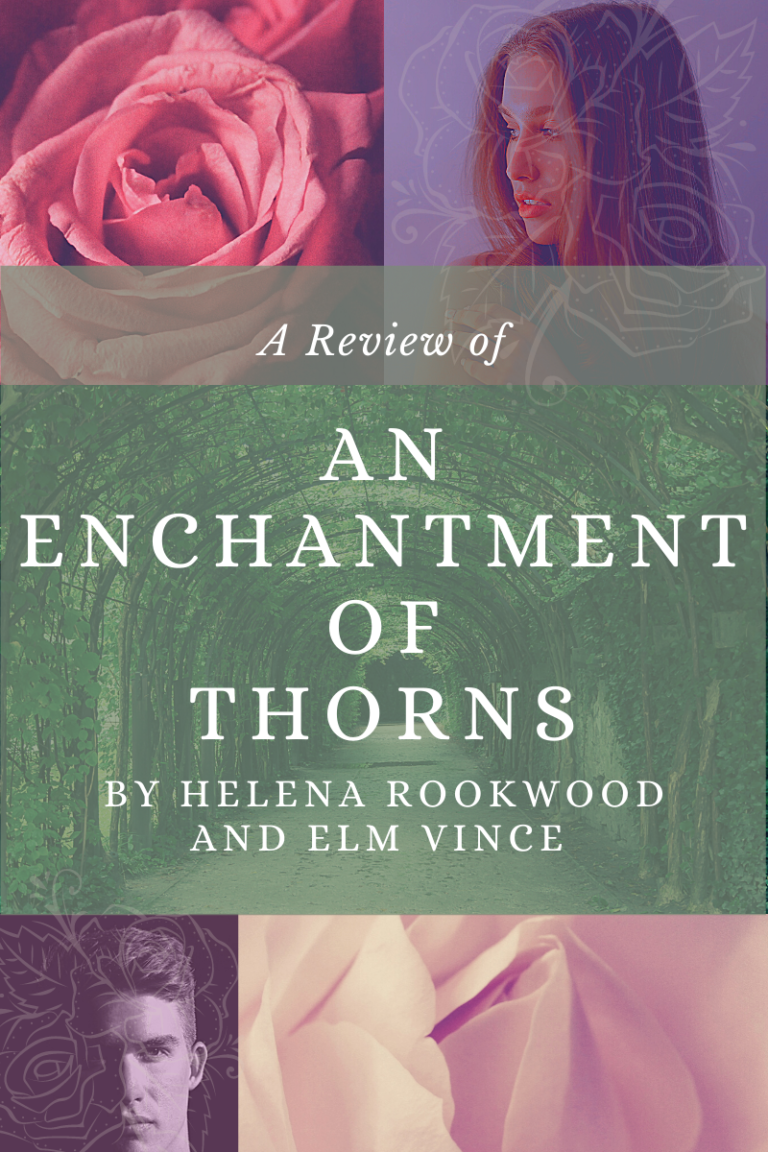 An Enchantment of Thorns Review