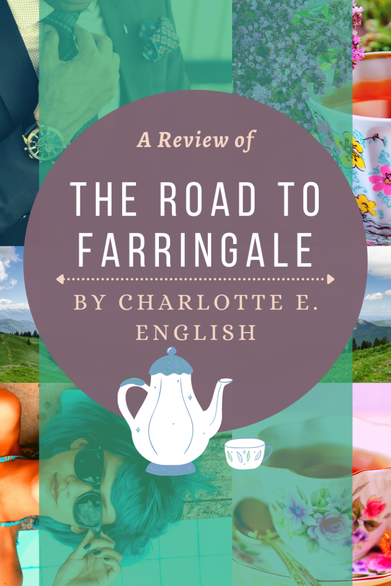 A Review of The Road to Farringale, by Charlotte E. English