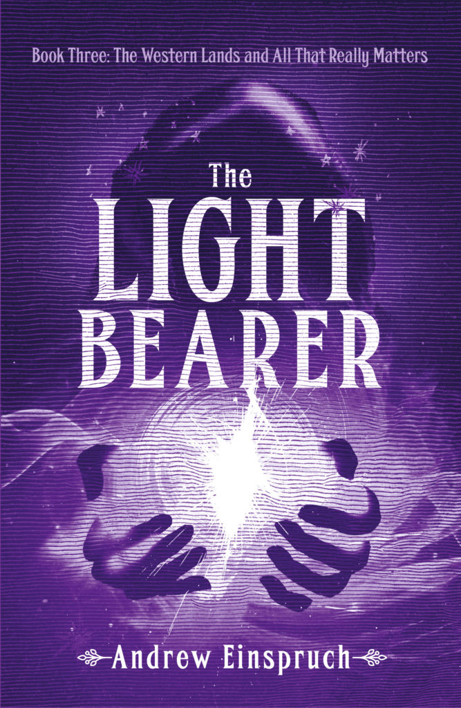 Cover of The Light Bearer, Book 3 in the series by Andrew Einspruch