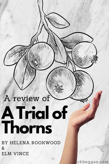 A Trial of Thorns (Rookwood & Vince) Review Graphic
