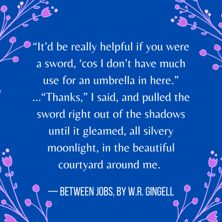 A quote from Between Jobs, by W.R. Gingell