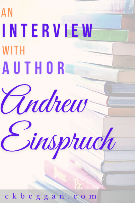 An Interview with Author Andrew Einspruch