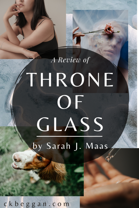 Throne of Glass, by Sarah J. Maas, Review Graphic